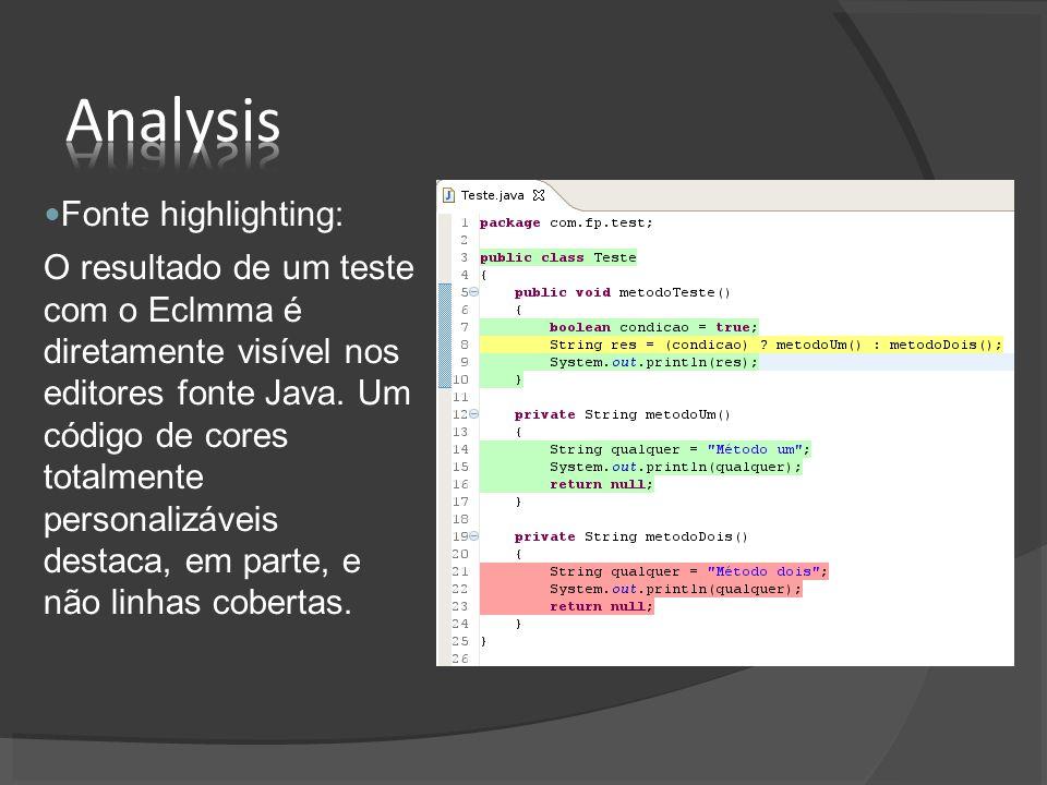 Fonte highlighting: O resultado de um teste com o Eclmma é diretamente visível nos editores fonte Java. Um código de cores totalmente personalizáveis