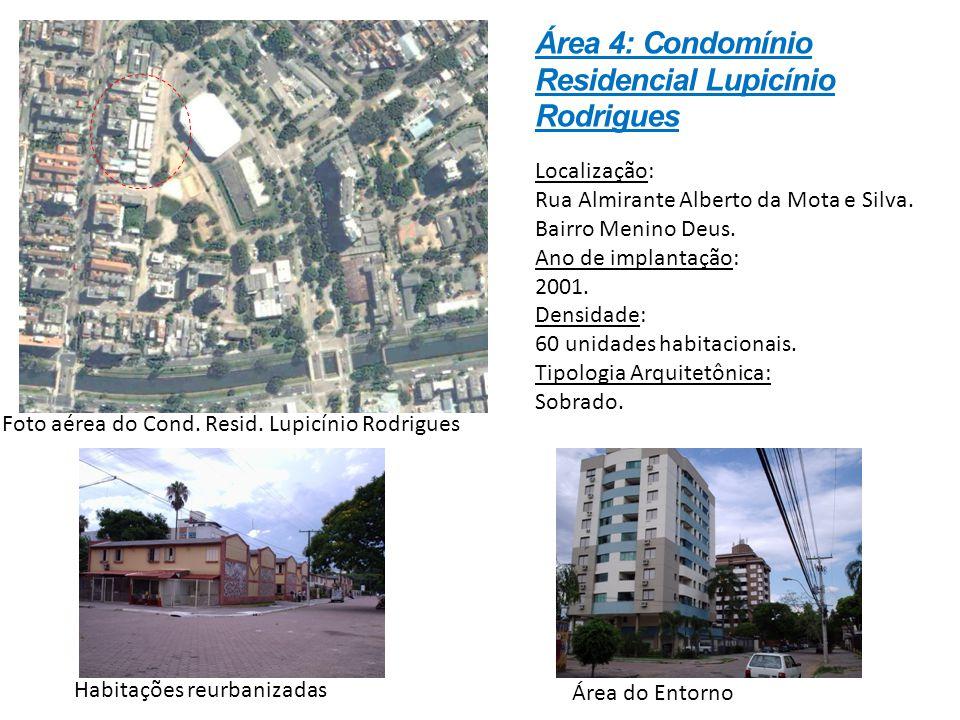 Localização: Rua Almirante Alberto da Mota e Silva. Bairro Menino Deus. Ano de implantação: 2001. Densidade: 60 unidades habitacionais. Tipologia Arqu