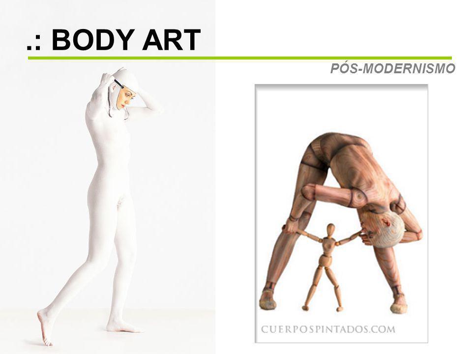 .: BODY ART PÓS-MODERNISMO