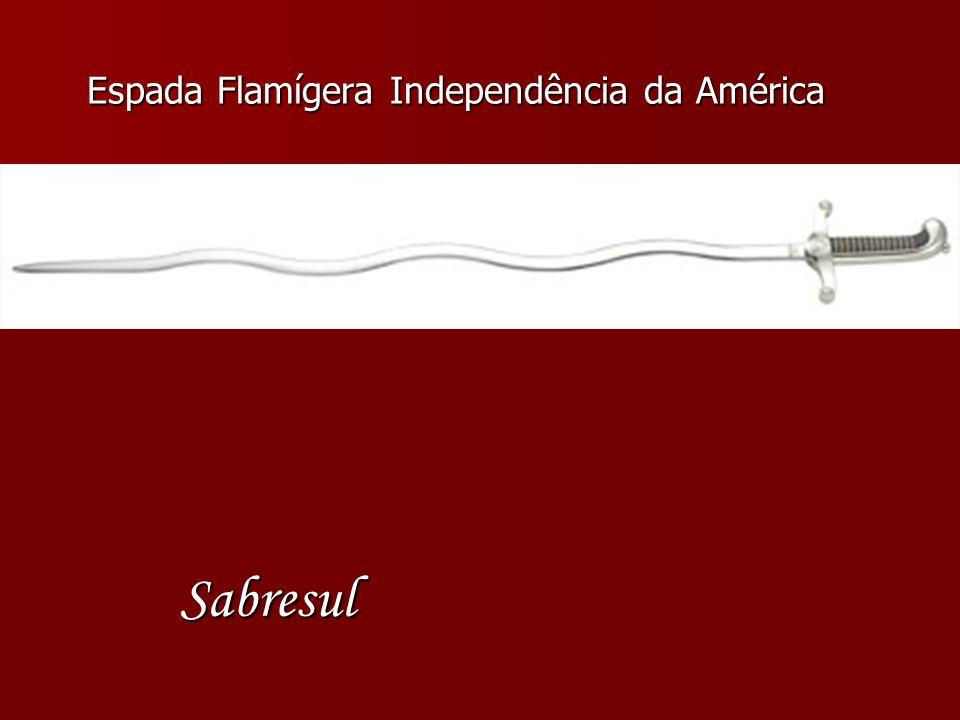 Espada Flamígera Independência da América Sabresul