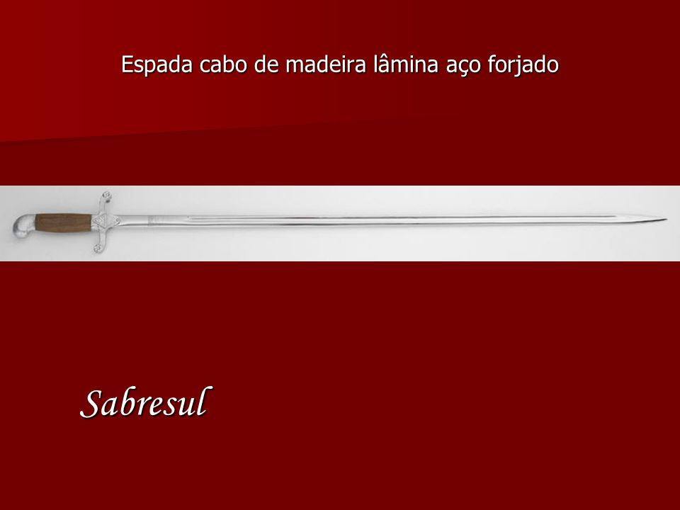 Espada cabo de madeira lâmina aço forjado Sabresul