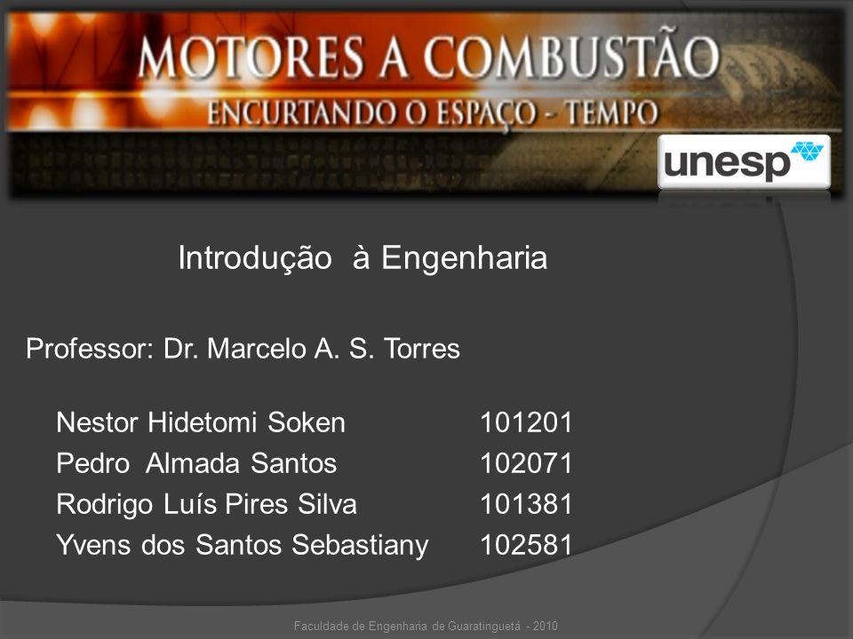 Nestor Hidetomi Soken101201 Pedro Almada Santos102071 Rodrigo Luís Pires Silva101381 Yvens dos Santos Sebastiany102581 Professor: Dr. Marcelo A. S. To