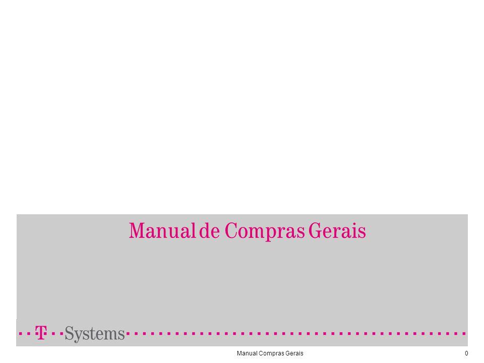 Manual Compras Gerais1 Pendências Para acessar cotações, targets e adequações clique em pendências