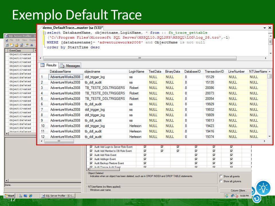 12 Exemplo Default Trace