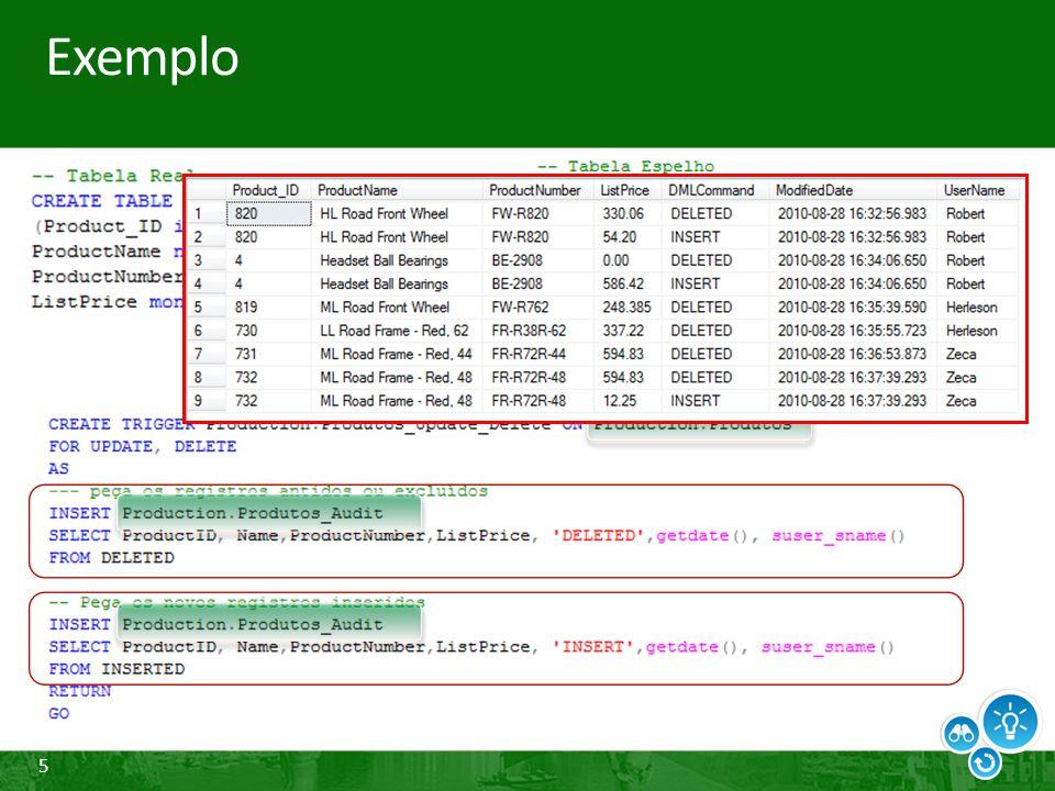 26 Change Tracking Configuração Nível Banco de Dados ALTER DATABASE AdventureWorks SET CHANGE_TRACKING = ON; Ativa o banco de dados para registrar as alterações Recomendado ativar o SNAPSHOT ISOLATION Nível de tabela ALTER TABLE HumanResources.Employee ENABLE CHANGE_TRACKING; Diz ao QE para monitorar as mudanças na tabela Permite identificar quais colunas foram referenciadas em um UPDATE