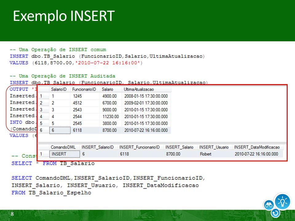 29 Change Data Capture Principais características Permite visualizar o histórico das alterações efetuadas nos registros de uma tabela Exibe como os valores de um registro foram alterados dentro de um intervalo de LSN Este recurso não exibe o usuário que realizou as modificações O SQL Server fornece funções que permitem ao administrador resgatar o intervalo LSN desejado a partir do arquivo de log de transações