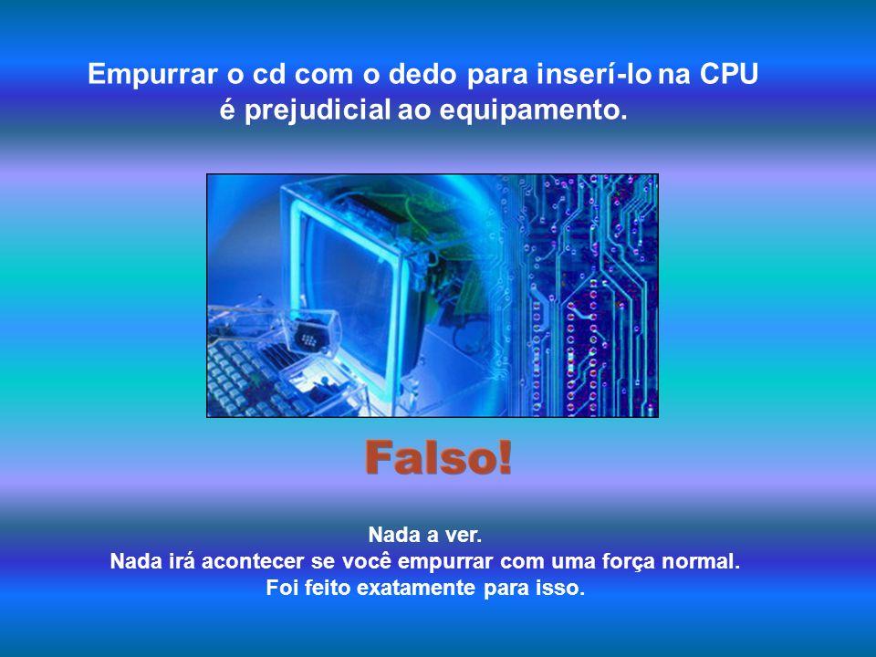 Faz mal ao computador ter ímãs colados à CPU. Nenhum problema com a CPU, mas não podemos dizer o mesmo do monitor, pois desgasta suas cores. Evite a q