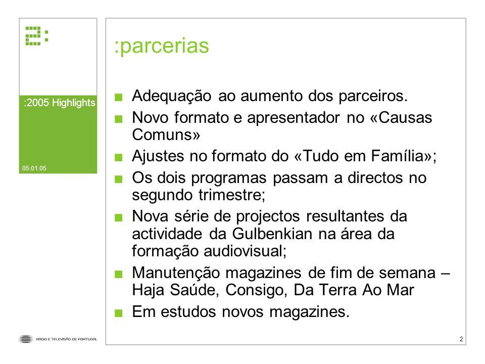 05.01.05 2 parcerias Adequação ao aumento dos parceiros.