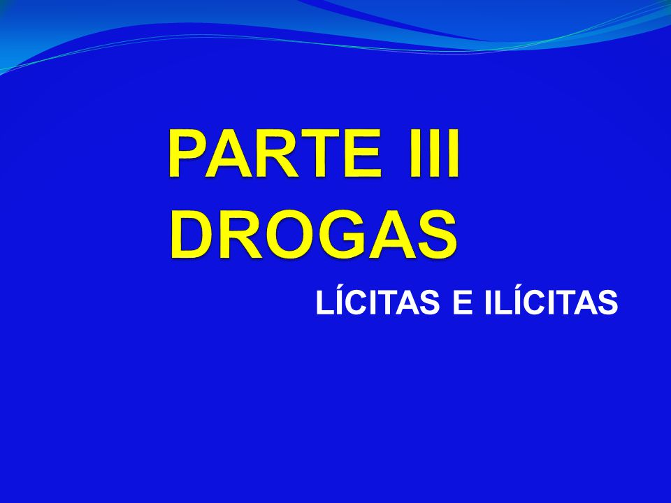 LÍCITAS E ILÍCITAS