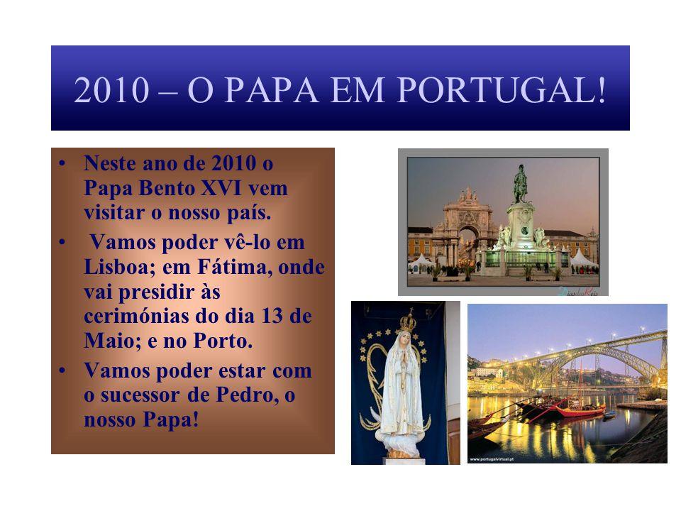 SERVO DOS SERVOS DE DEUS Como Pedro, o Papa vela pelos amigos de Jesus, os católicos espalhados por todo o mundo. Hoje em dia, através dos meios de co