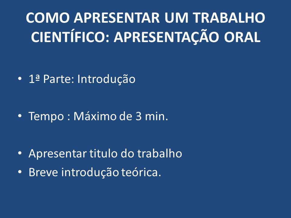COMO APRESENTAR UM TRABALHO CIENTÍFICO: APRESENTAÇÃO ORAL Aloísio Ribeiro de Assis Centro Universitário do Sul de Minas - UNIS MG Curso de Engenharia