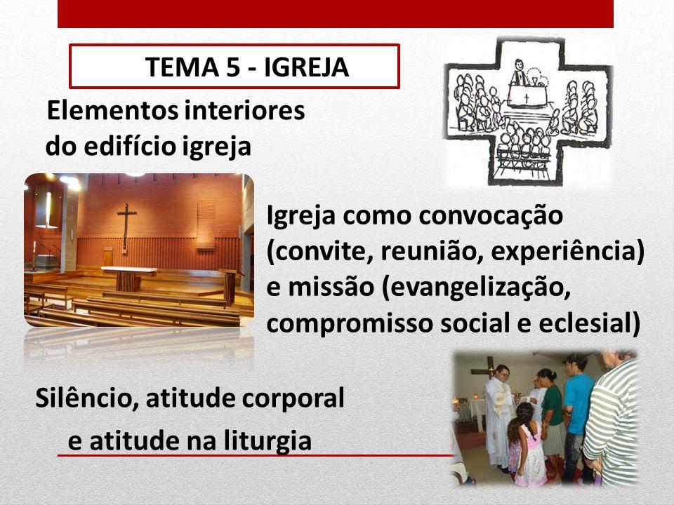 e culto do ser humano (louvor) TEMA 5 - IGREJA Liturgia como… encontro do dom de Deus (graça) Celebração como festa de… gratuitidade liberdade