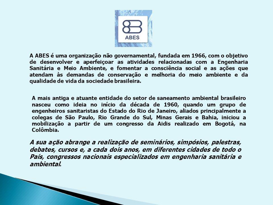 A mais antiga e atuante entidade do setor de saneamento ambiental brasileiro nasceu como ideia no início da década de 1960, quando um grupo de engenhe