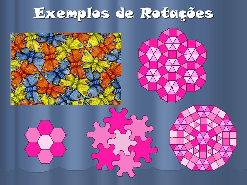 Exemplos de Rotações