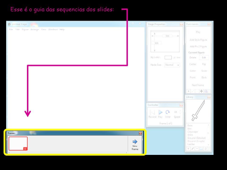Esse é o guia das sequencias dos slides: