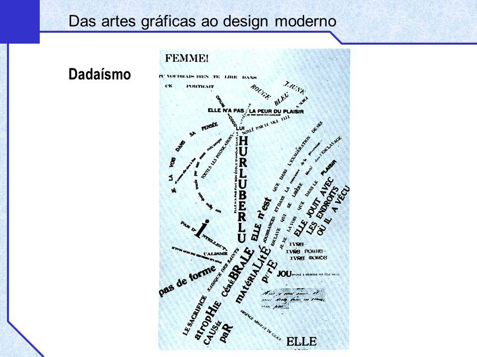 Dadaísmo Das artes gráficas ao design moderno