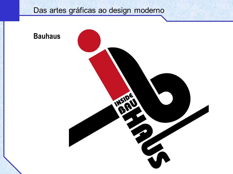 Das artes gráficas ao design moderno Bauhaus