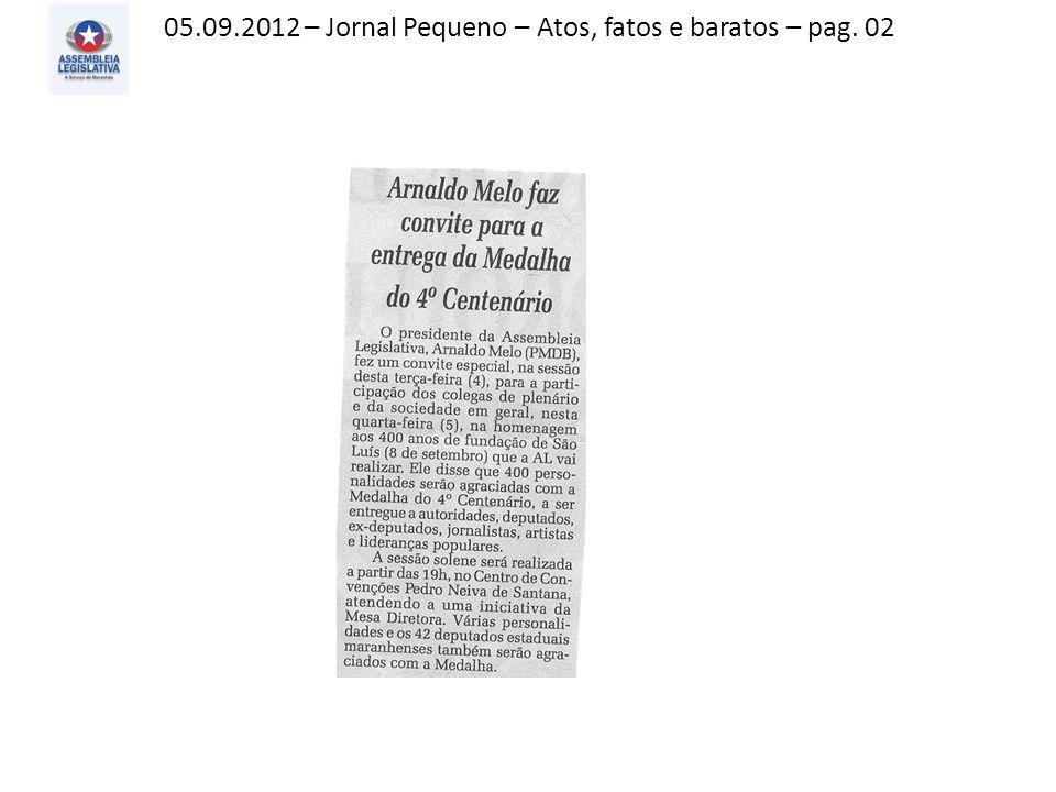 05.09.2012 – Jornal Pequeno – Atos, fatos e baratos – pag. 02