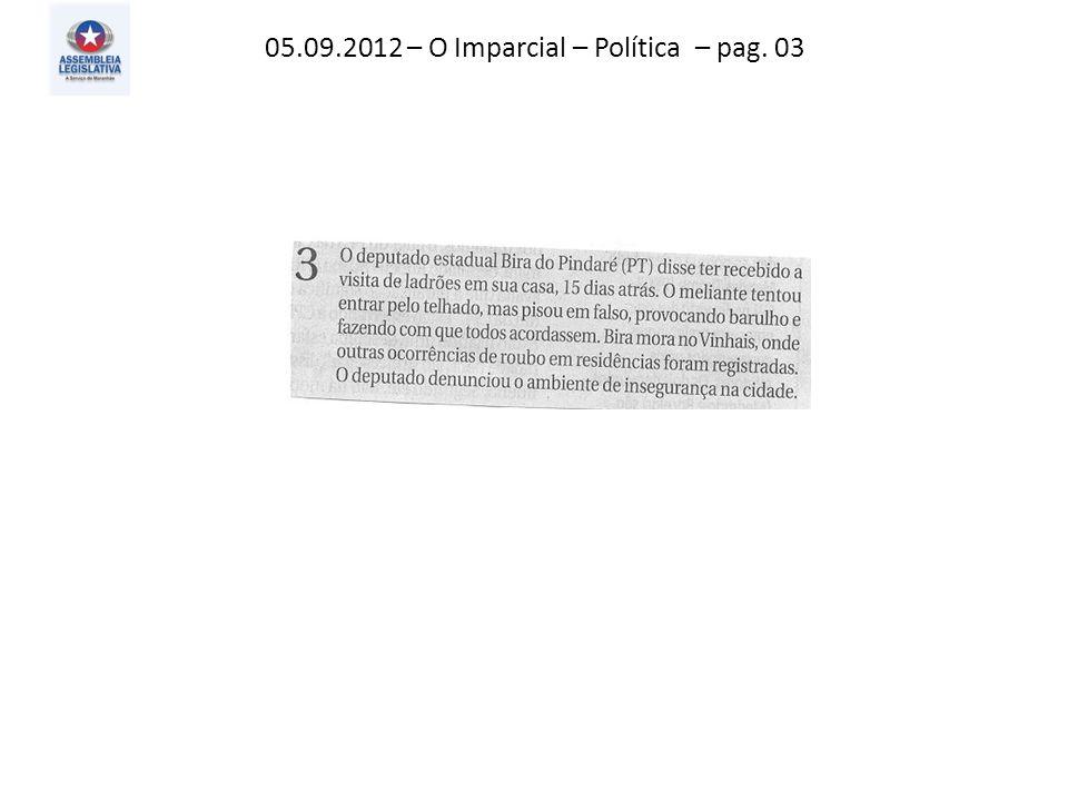 05.09.2012 – O Imparcial – Política – pag. 03