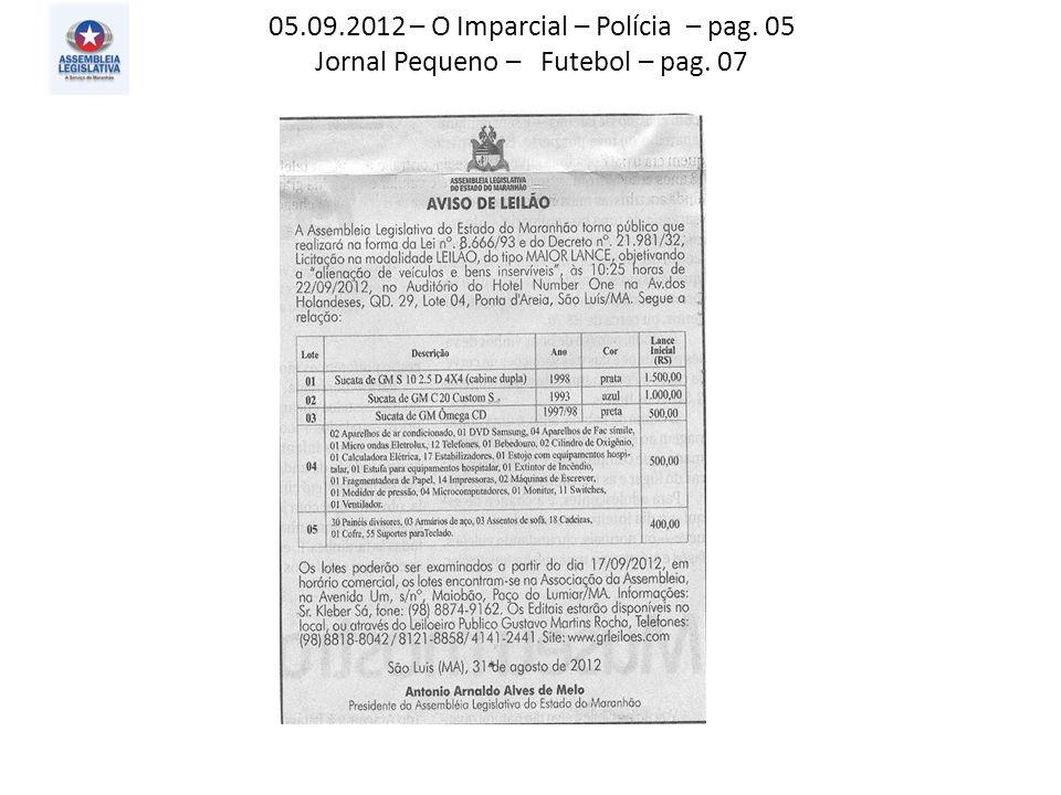 05.09.2012 – O Imparcial – Polícia – pag. 05 Jornal Pequeno – Futebol – pag. 07