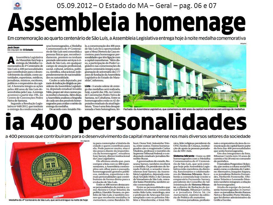 05.09.2012 – O Estado do MA – Geral – pag. 06 e 07