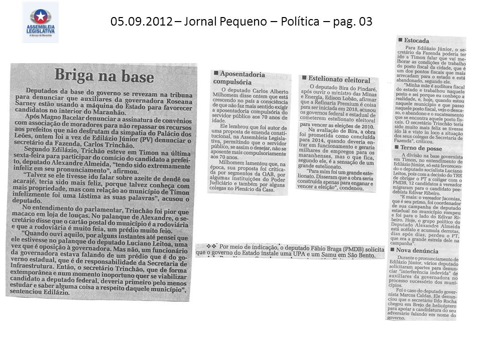 05.09.2012 – Jornal Pequeno – Política – pag. 03