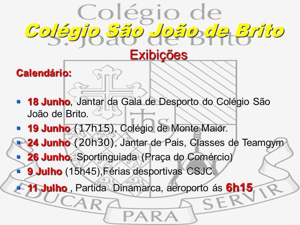 11 Exibições Exibições Calendário: 18 Junho, Jantar da Gala de Desporto do Colégio São João de Brito. 18 Junho, Jantar da Gala de Desporto do Colégio