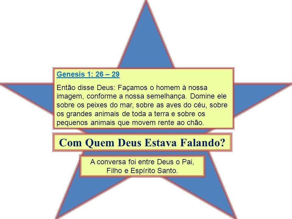 Genesis 1: 26 – 29 Então disse Deus: Façamos o homem à nossa imagem, conforme a nossa semelhança. Domine ele sobre os peixes do mar, sobre as aves do