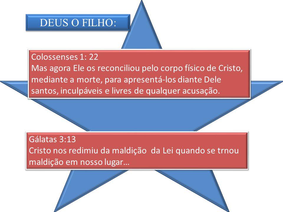 Gálatas 3:13 Cristo nos redimiu da maldição da Lei quando se trnou maldição em nosso lugar… Gálatas 3:13 Cristo nos redimiu da maldição da Lei quando