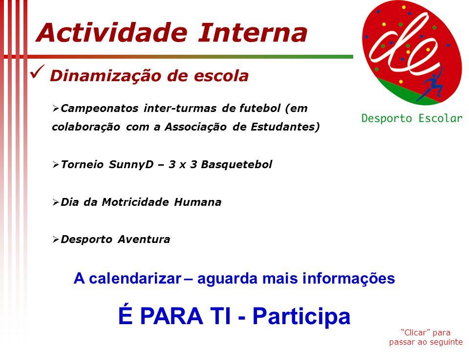 Grupos/Equipa Modalidade EscalãoProfessor FutsalJuvenis/Juniores Masc.Mário Antunes FutsalJuvenis/Juniores Fem.