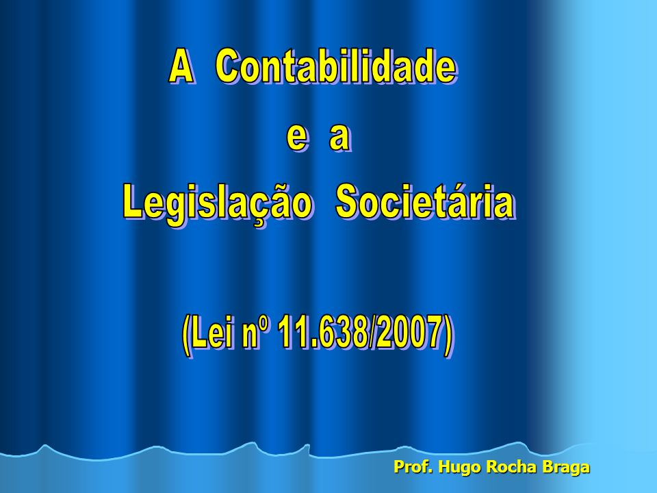 Prof. Hugo Rocha Braga