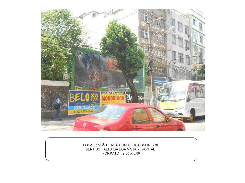 LOCALIZAÇÃO : RUA SENADOR BERNARDO MONTEIRO SENTIDO : FTE.