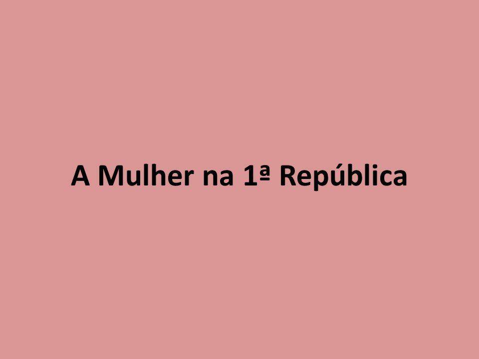 A Mulher na 1ª República