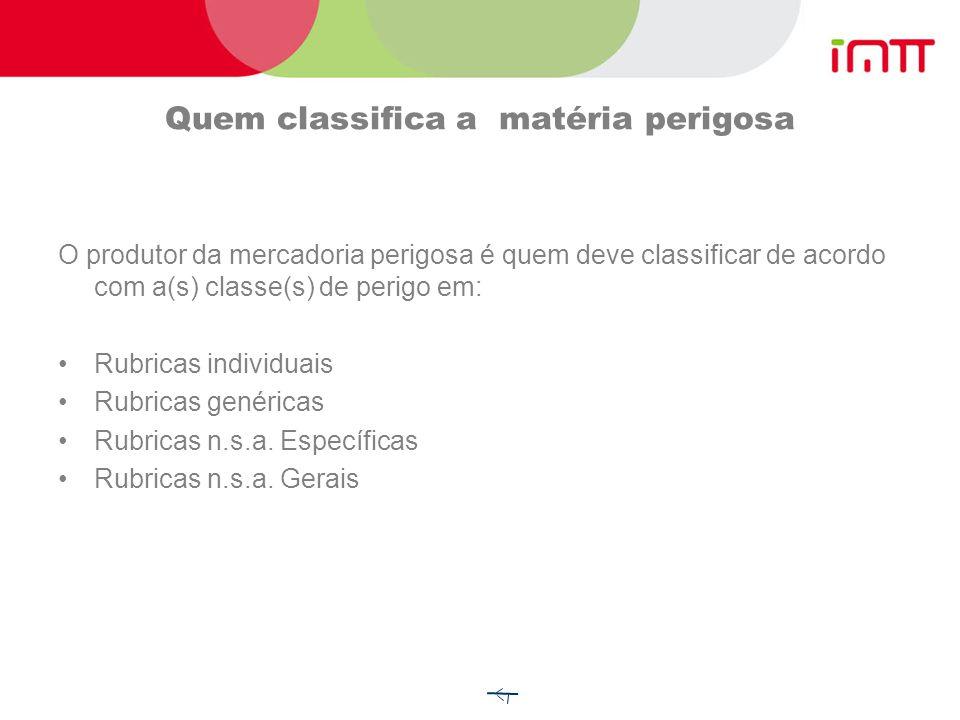 Classificação ADR das mercadorias perigosas (cont) Classe 5.1 Matérias comburentes Classe 5.2 Peróxidos orgânicos Classe 6.1 Matérias tóxicas Classe 6