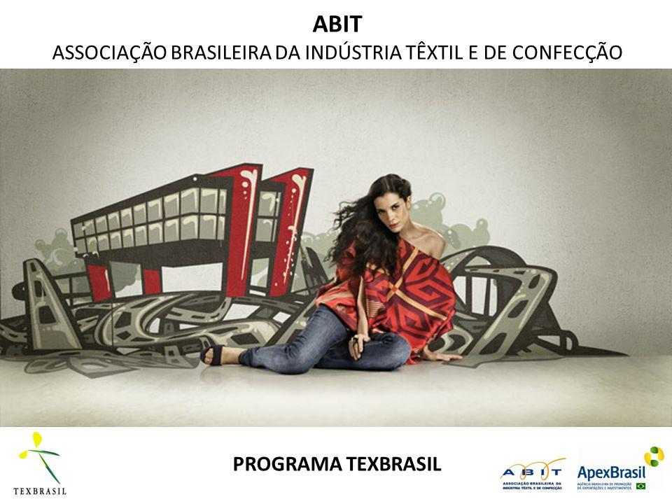 ABIT ASSOCIAÇÃO BRASILEIRA DA INDÚSTRIA TÊXTIL E DE CONFECÇÃO PROGRAMA TEXBRASIL