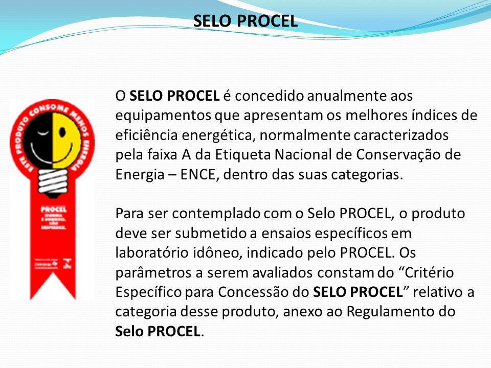 Os equipamentos que atualmente recebem o Selo são: - Refrigerador; - Freezers; - Ar-condicionado; - Motores elétrico de indução trifásicos; - Coletor solar plano – aplicação banho e piscina; - Reservatórios térmicos para coletores solares; - Reatores eletromagnéticos ; - Lâmpadas fluorescentes compactas ; - Lâmpadas fluorescentes circulares.
