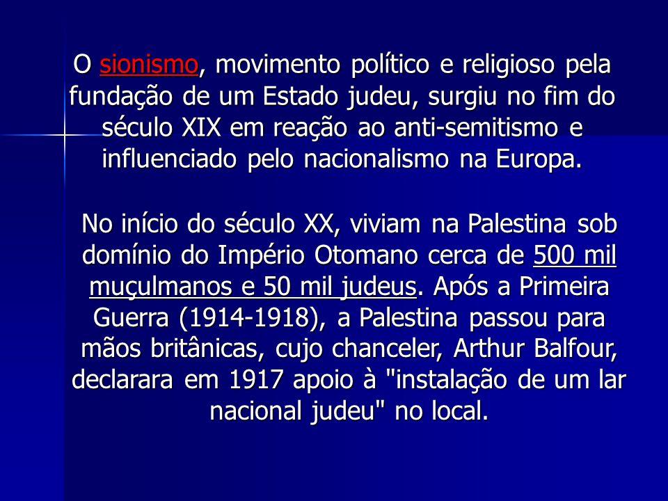 O sionismo, movimento político e religioso pela fundação de um Estado judeu, surgiu no fim do século XIX em reação ao anti-semitismo e influenciado pe
