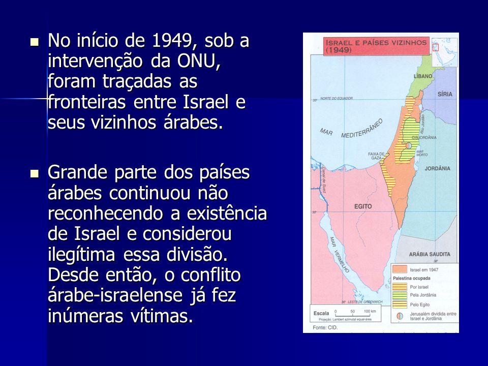 No início de 1949, sob a intervenção da ONU, foram traçadas as fronteiras entre Israel e seus vizinhos árabes. No início de 1949, sob a intervenção da