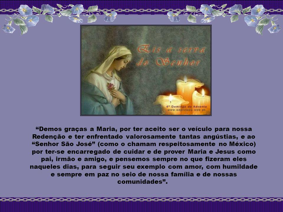 Derramai, ó Deus, a vossa graça em nosso corações para que, conhecendo pela mensagem do Anjo a encarnação do vosso Filho, cheguemos por sua paixão e c
