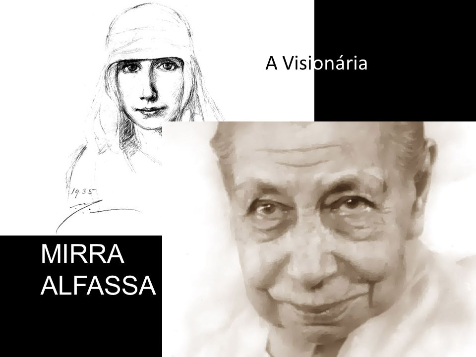 A Visionária MIRRA ALFASSA