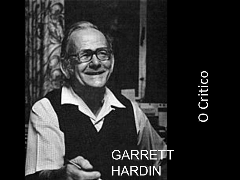 O Critico GARRETT HARDIN