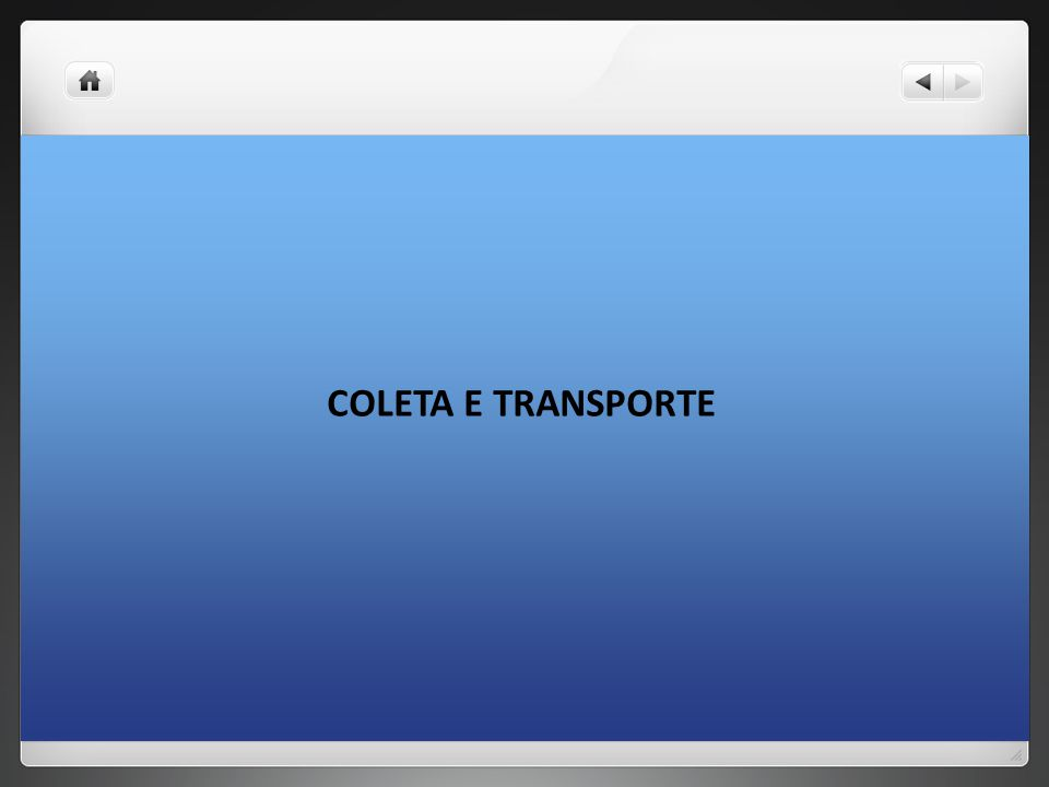 COLETA E TRANSPORTE