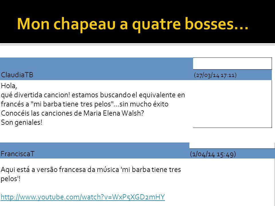 ClaudiaTB (27/03/14 17:11) Hola, qué divertida cancion! estamos buscando el equivalente en francés a