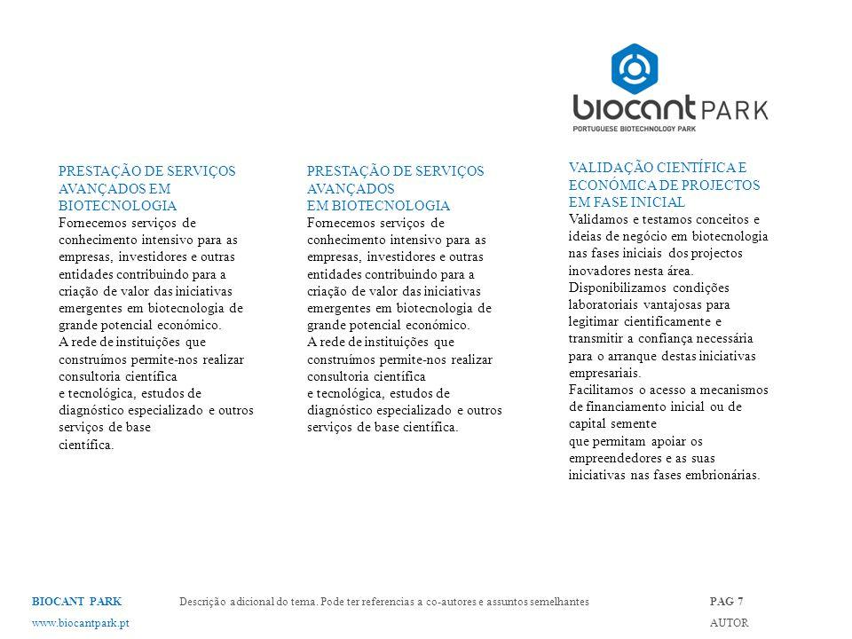 PRESTAÇÃO DE SERVIÇOS AVANÇADOS EM BIOTECNOLOGIA Fornecemos serviços de conhecimento intensivo para as empresas, investidores e outras entidades contribuindo para a criação de valor das iniciativas emergentes em biotecnologia de grande potencial económico.