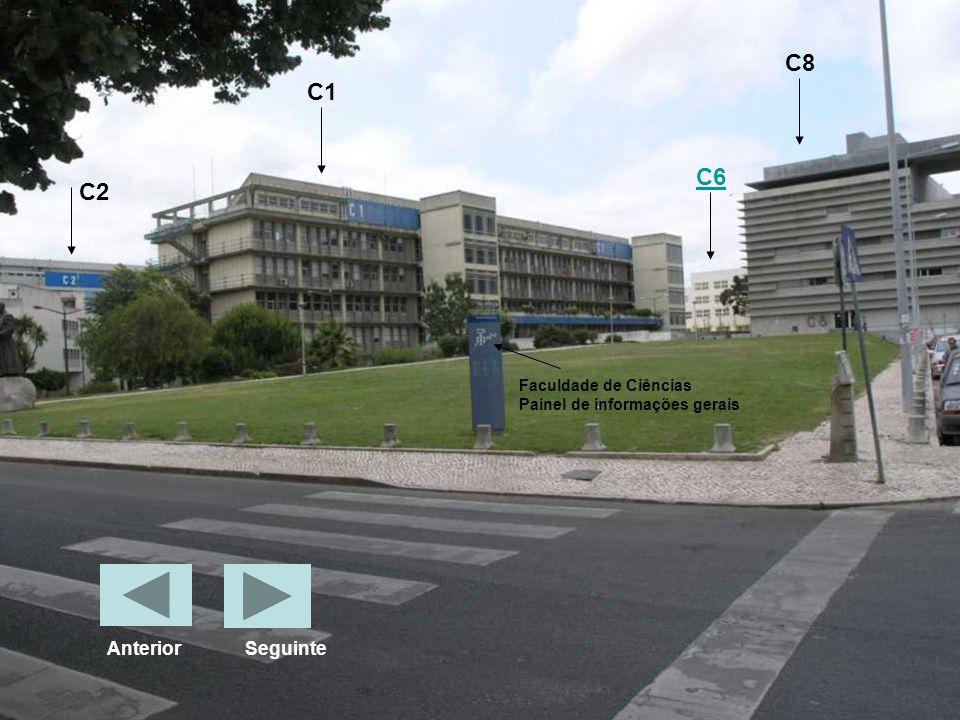 Faculdade de Ciências Painel de informações gerais C6 C8 C1 C2 Anterior Seguinte