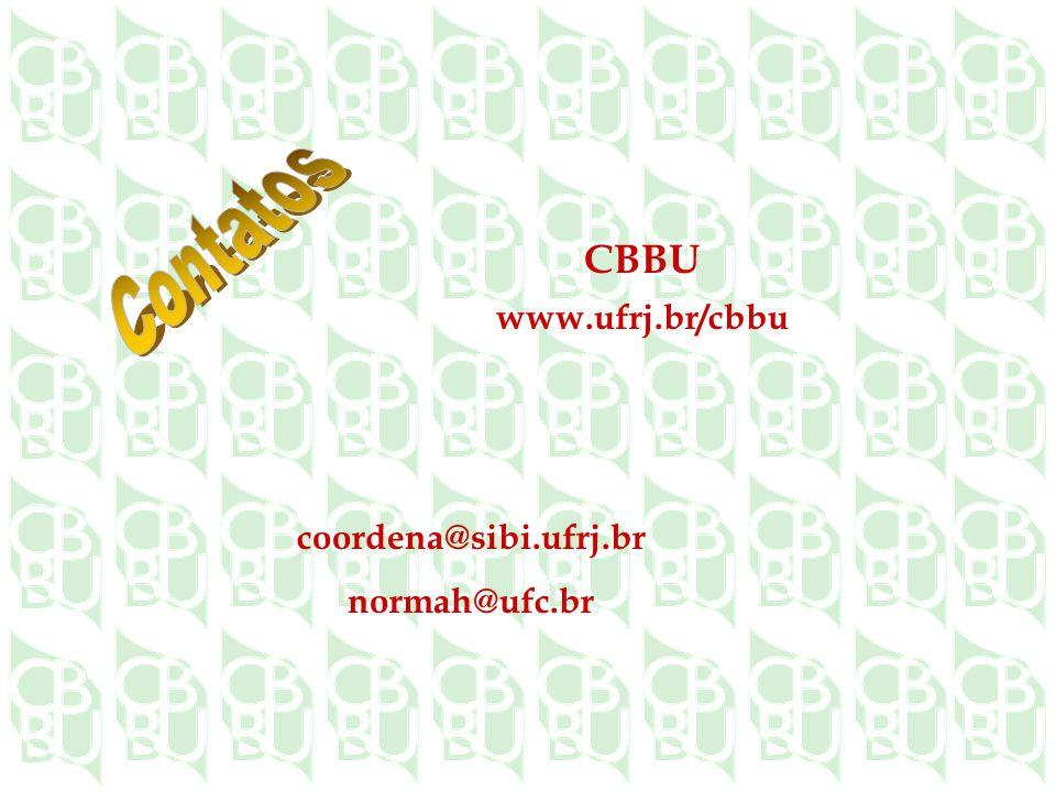 CBBU www.ufrj.br/cbbu coordena@sibi.ufrj.br normah@ufc.br