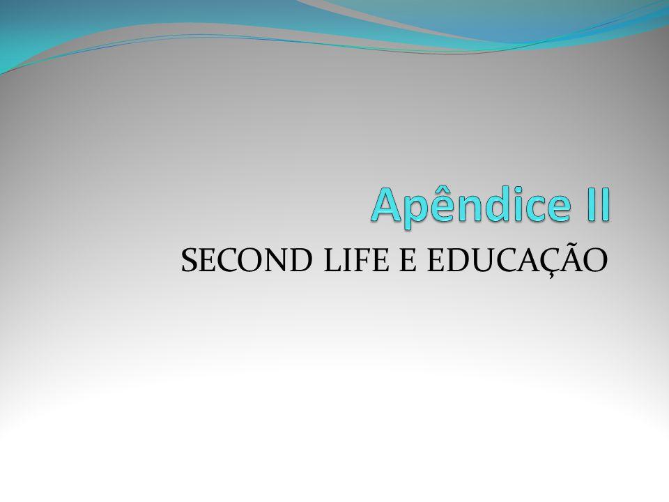 SECOND LIFE E EDUCAÇÃO