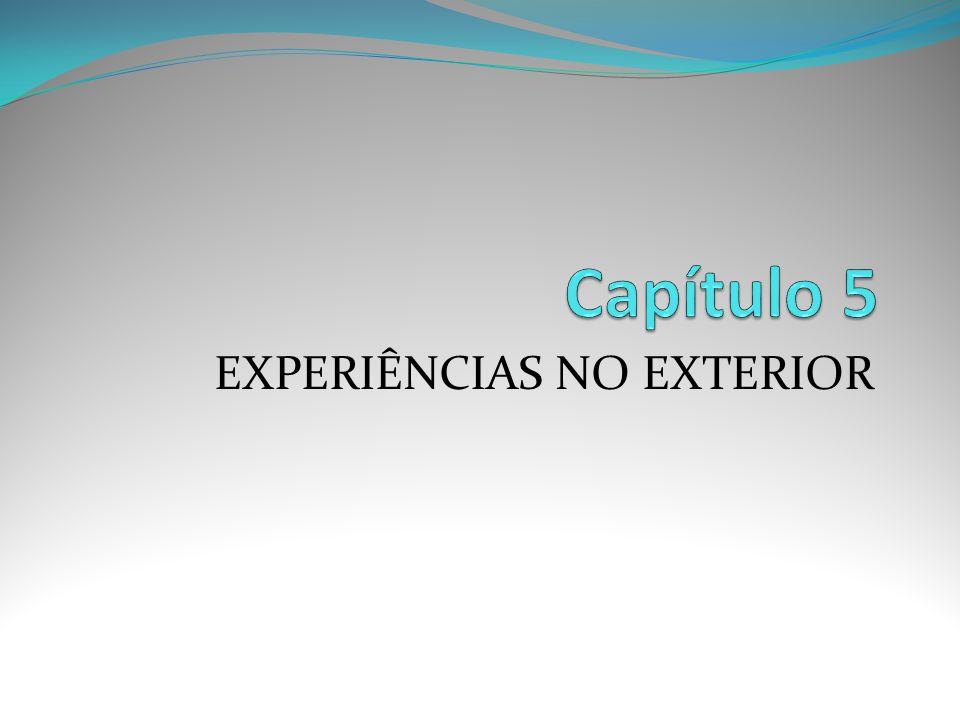 EXPERIÊNCIAS NO EXTERIOR
