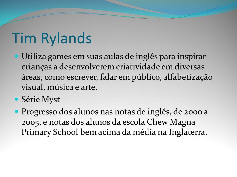 Tim Rylands Utiliza games em suas aulas de inglês para inspirar crianças a desenvolverem criatividade em diversas áreas, como escrever, falar em públi