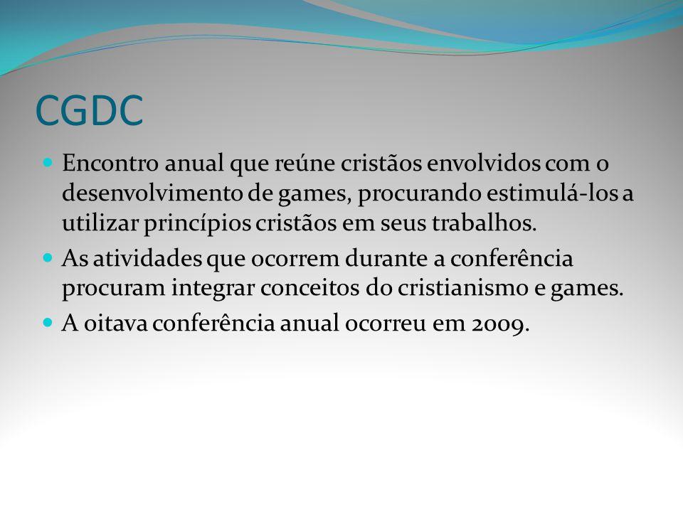 CGDC Encontro anual que reúne cristãos envolvidos com o desenvolvimento de games, procurando estimulá-los a utilizar princípios cristãos em seus traba